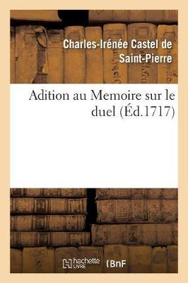Adition Au Memoire Sur Le Duel - Sciences Sociales (Paperback)