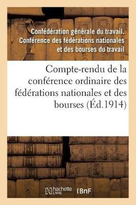 Compte-Rendu de la Conference Ordinaire Des Federations Nationales Et Des Bourses Du - Sciences Sociales (Paperback)