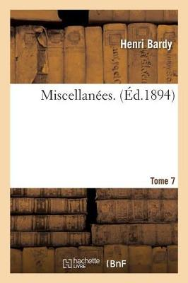 Miscellanees. Tome 7 - Histoire (Paperback)