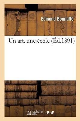 Un Art, Une �cole - Litterature (Paperback)