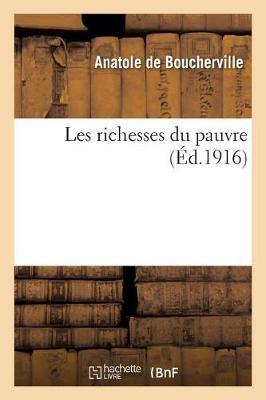 Les Richesses Du Pauvre - Sciences Sociales (Paperback)