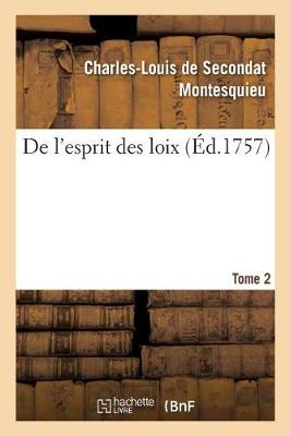 de L'Esprit Des Loix. Tome 2 - Sciences Sociales (Paperback)