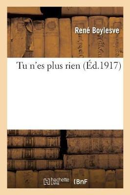 Tu N'Es Plus Rien - Litterature (Paperback)