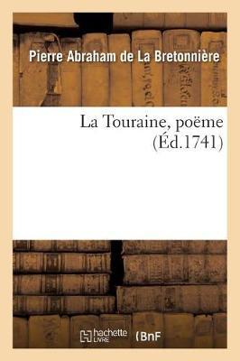 La Touraine, Po�me - Litterature (Paperback)