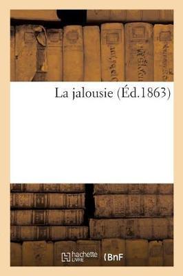 La Jalousie - Litterature (Paperback)