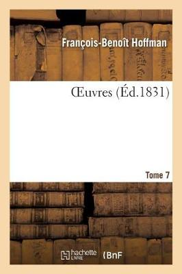 Oeuvres Tome 7 - Litterature (Paperback)