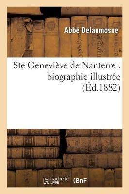 Ste Genevieve de Nanterre: Biographie Illustree - Religion (Paperback)