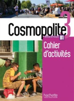 Cosmopolite: Cahier d'activites B1 + CD-audio