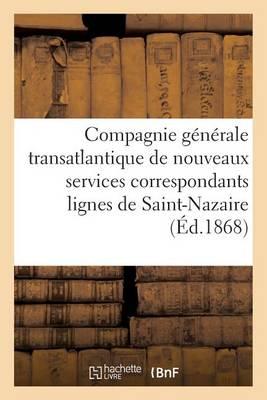 Rapports, de M. Thoinnet de la Turm�li�re, Loi Conc�dant � La Compagnie G�n�rale Transatlantique - Sciences Sociales (Paperback)