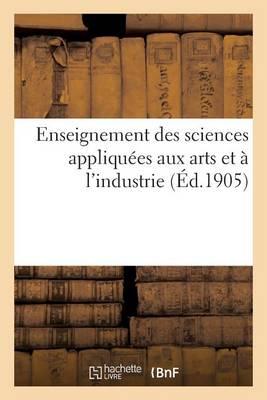 Enseignement Des Sciences Appliqu�es Aux Arts Et � l'Industrie - Sciences Sociales (Paperback)