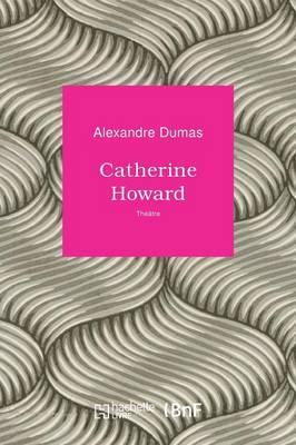 Catherine Howard - Les Introuvables (Paperback)
