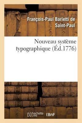 Nouveau Syst�me Typographique - Generalites (Paperback)