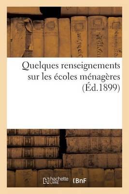 Quelques Renseignements Sur Les �coles M�nag�res - Sciences Sociales (Paperback)