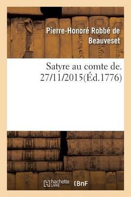 Satyre Au Comte de - Litterature (Paperback)