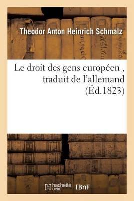 Le Droit Des Gens Europ�en - Sciences Sociales (Paperback)