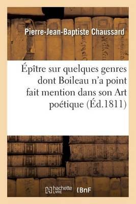�p�tre Sur Quelques Genres Dont Boileau n'a Point Fait Mention Dans Son Art Po�tique - Litterature (Paperback)