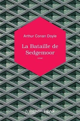 La Bataille de Sedgemoor - Les Introuvables (Paperback)