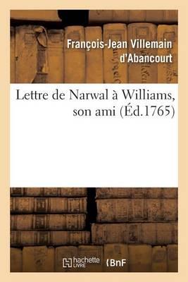 Lettre de Narwal � Williams, Son Ami - Litterature (Paperback)