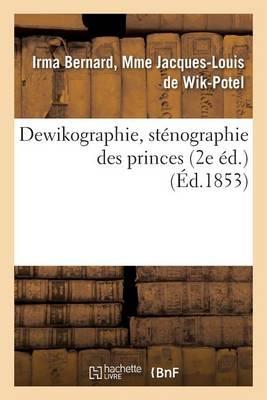 Dewikographie, St�nographie Des Princes 2e �d. - Langues (Paperback)