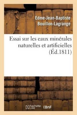 Essai Sur Les Eaux Minerales Naturelles Et Artificielles - Sciences (Paperback)