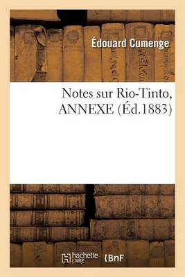 Notes Sur Rio-Tinto, Annexe - Litterature (Paperback)