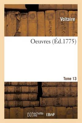 Oeuvres . Tome 13 - Litterature (Paperback)