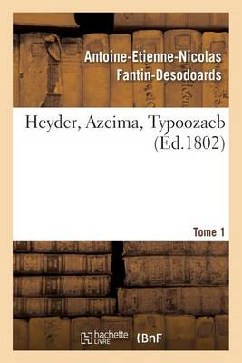 Heyder, Azeima, Typoozaeb. Tome 1 - Litterature (Paperback)