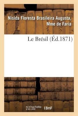 Le Br�sil - Litterature (Paperback)