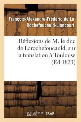 R�flexions de M. Le Duc de Larochefoucauld, - Histoire (Paperback)