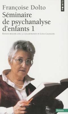 Seminaires de psychanalyse d'enfants tome 1 (Paperback)