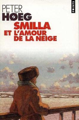 Smilla Et l'Amour De La Neige (Paperback)