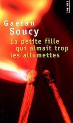 La Petite Fille Qui Aimait Trop Les Allumettes (Paperback)