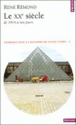 Le Xxe Siecle: De 1914 a Nos Jours (Paperback)