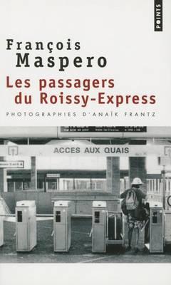 Les passagers du Roissy-Express (Paperback)