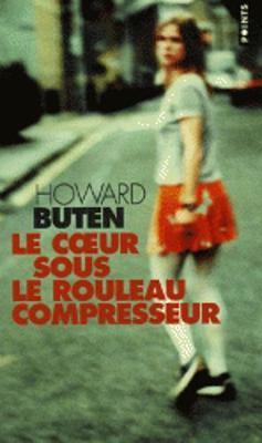 Le Coeur Sous Le Rouleau Compresseur (Paperback)