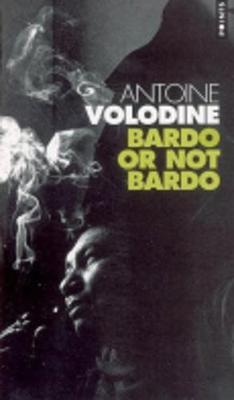 Bardo or Not Bardo (Paperback)