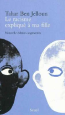 Le Racisme Explique a Ma Fille (Paperback)
