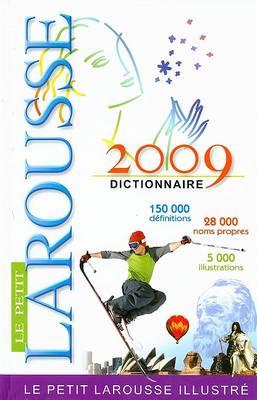 LE Petit Larousse Illustre 2009 (Hardback)