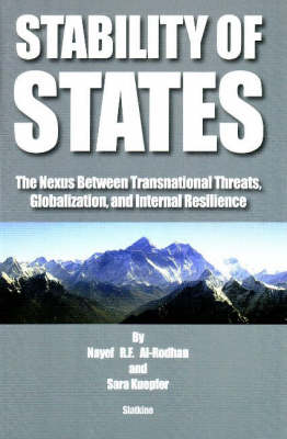 Stability of States: The Nexus Between Transnational Threats, Globalization and Internal Resilience (Paperback)