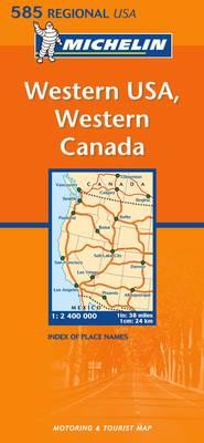 Western USA, Western Canada - Michelin Regional Maps No.585 (Sheet map, folded)