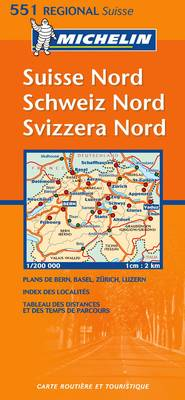 Suisse Nord: Schweiz Nord = Svizzera Nord. Carte Routiaere Et Touristique - Michelin Regional Maps No.551 (Sheet map, folded)