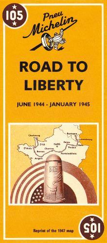Voie de la Liberte - Michelin Historical Map 105: Map - Michelin Historical Maps (Sheet map)