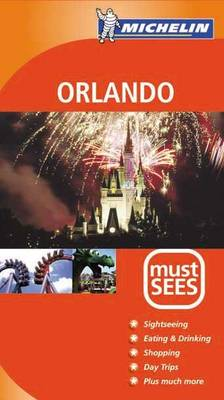 Orlando Must Sees - Michelin Must Sees (Paperback)