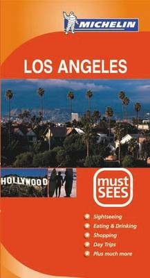Los Angeles Must Sees 2004 - Michelin Must Sees (Paperback)
