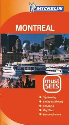 Montreal Must Sees 2004 - Michelin Must Sees (Paperback)