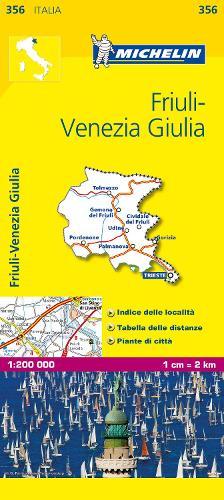 Friuli Venezia Giulia - Michelin Local Map 356: Map - Michelin Local Maps (Sheet map)