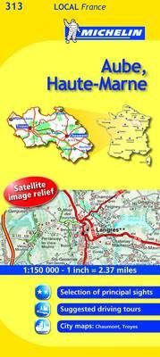 Aube, Haute-Marne - Michelin Local Maps No. 313 (Sheet map, folded)