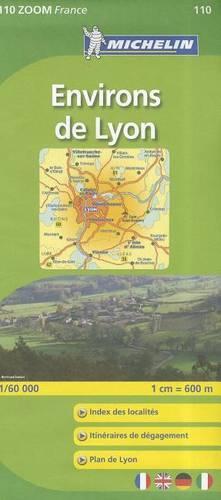 Environs De Lyon 2010 - Michelin Zoom Maps No. 0110 (Sheet map, folded)