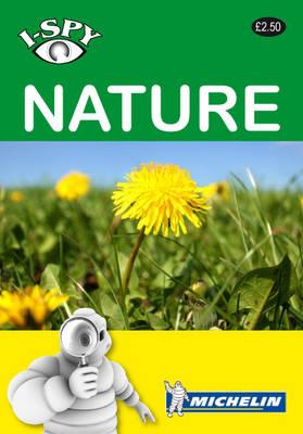 I-Spy Nature - Michelin i-Spy Guides (Paperback)