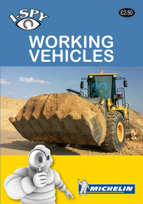 i-SPY Working Vehicles - Michelin i-SPY Guides (Paperback)